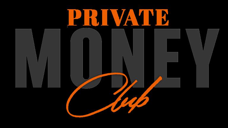 Private Money Club